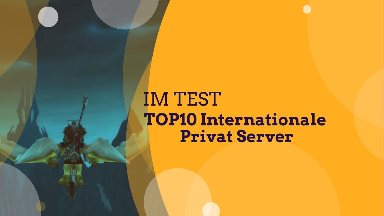 Top10 Internationale WoW Privat Server